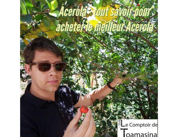 La cerise d'acérola d'Arnaud Sion du Comptoir de Toamasina