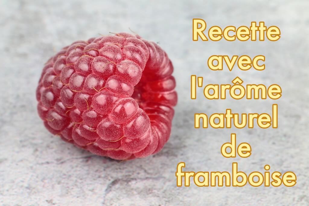 recipe with natural aroma of raspberry