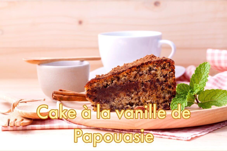 Cake à la gousse de vanile de papouasie