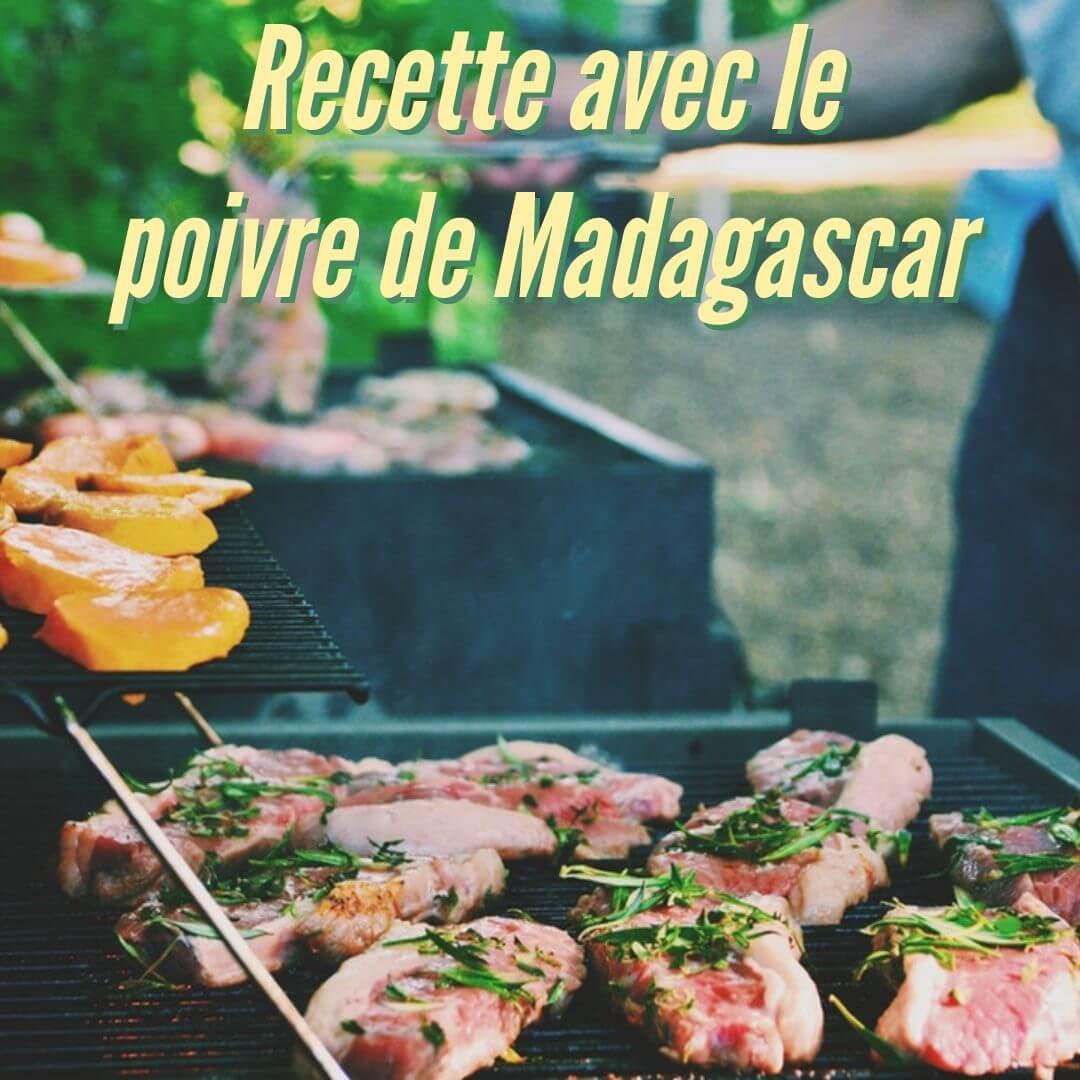 Les meilleures recettes avec le poivre sauvage de Madagascar