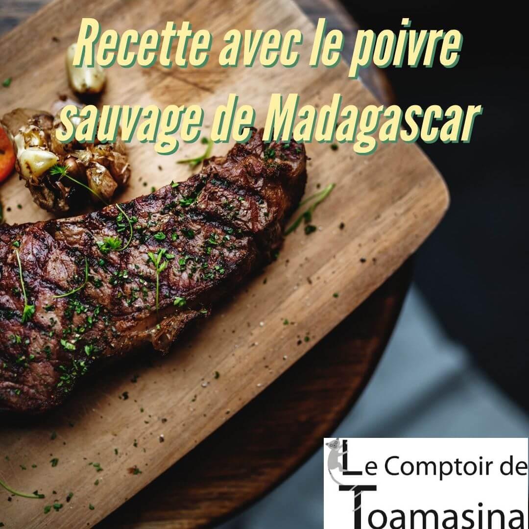 Cuisiner avec le poivre sauvage de Madagascar