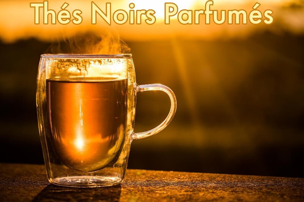 Thés Noirs Parfumés Brésiliens - Achat et Vente de Thés parfumés